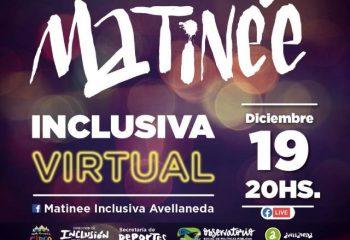 ¡Te esperamos en la Matinée Inclusiva Virtual!